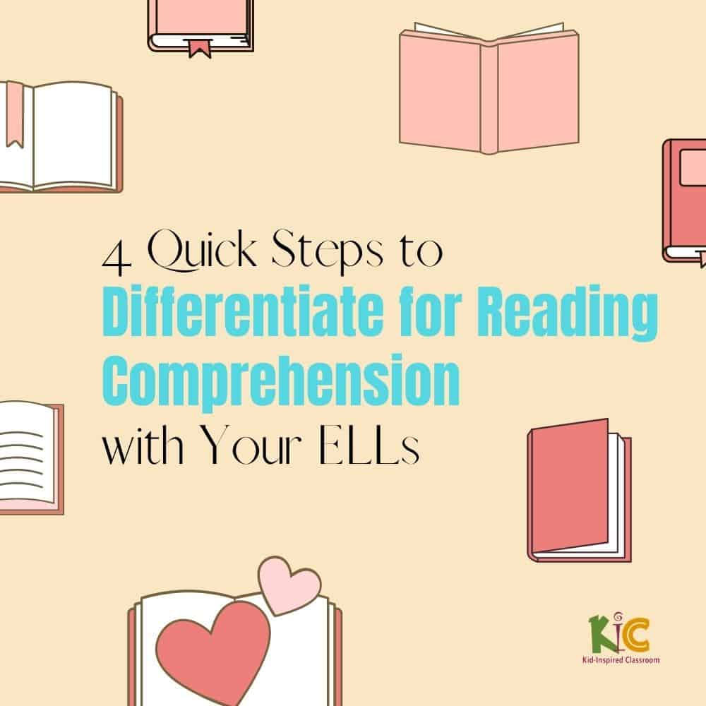 4 Quick Steps to Differentiate for Reading Comprehension with ELLs