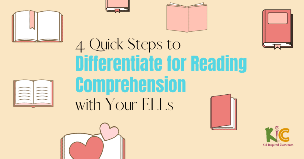 4 Quick Steps to Differentiate for Reading Comprehension with ELLs.png (horizontal)