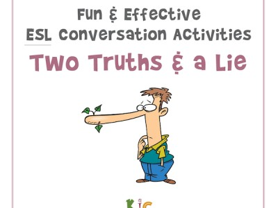 Fun and Effective ESL Conversation Activity Two Truths and a Lie (600x600)