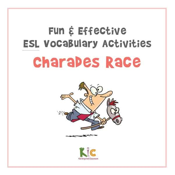 Fun and Effective ESL Vocabulary Activity Charades Race (600x600)