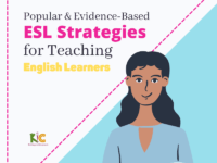Popular & Evidence-Based ESL Strategies for Teaching English Learners