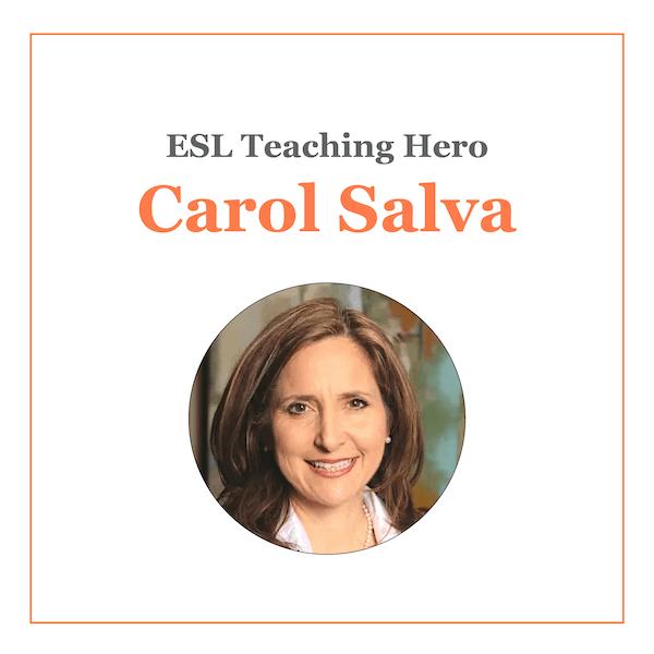 Carol Salva ESL Teaching Hero Spotlight