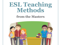 ESL Teaching Methods from the Masters