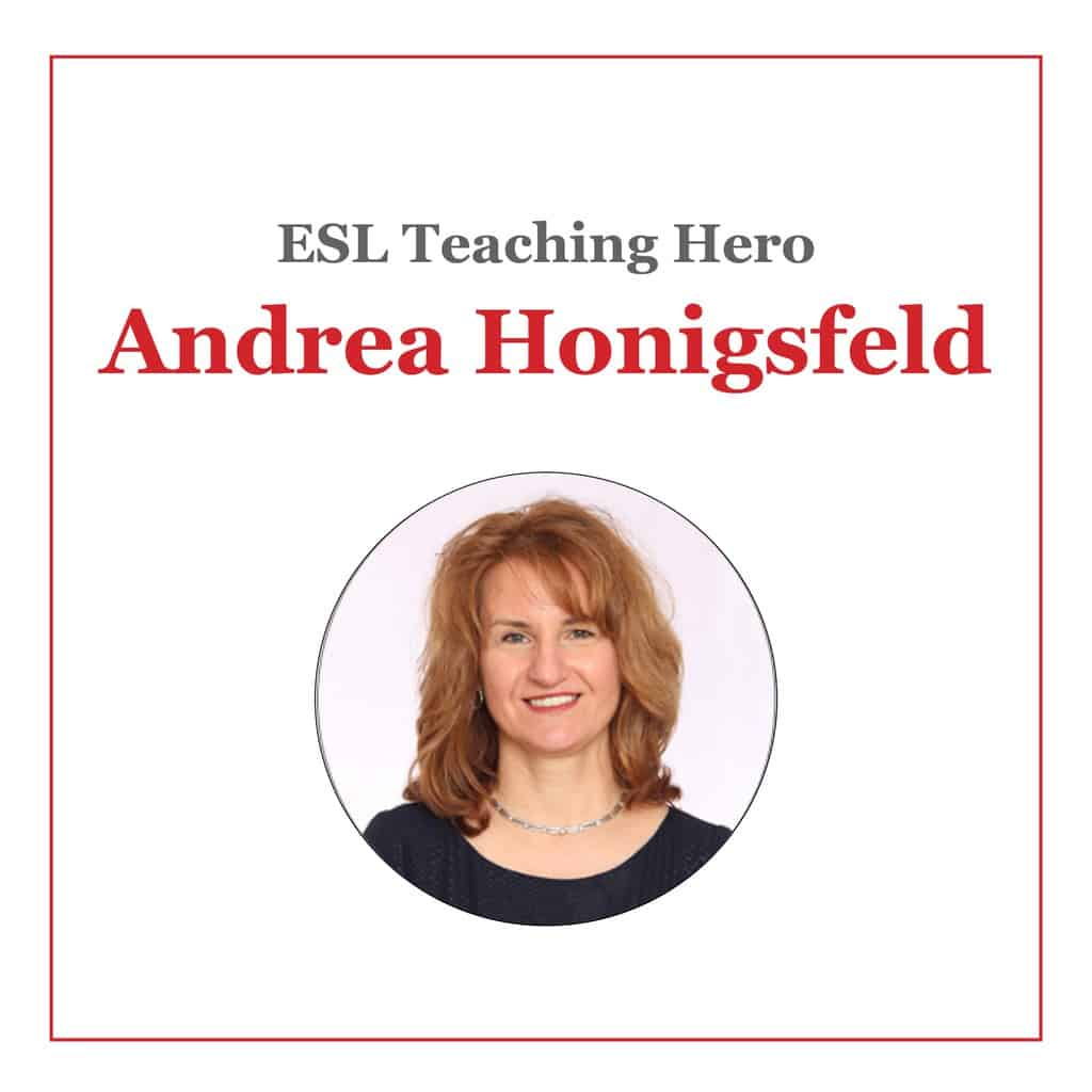 Andrea Honigsfeld ESL Teaching Hero