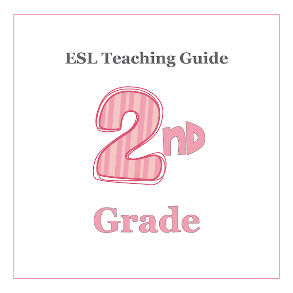 ESL Teaching Curriculum Guide - 2nd Grade