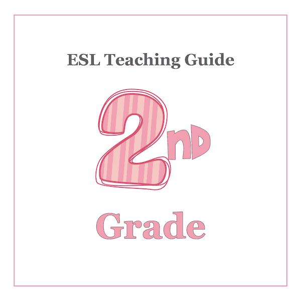 ESL Teaching Curriculum Guide - 2nd Grade