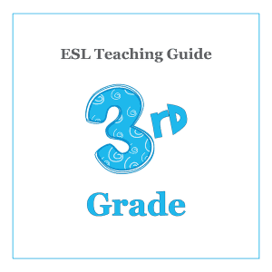 3rd Grade ESL Teaching Curriculum Guide and Resources