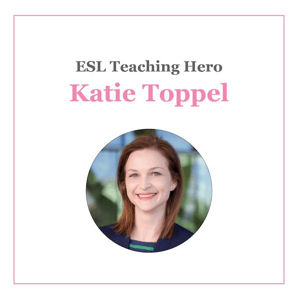 Katie Toppel ESL Teaching Hero (600x600)