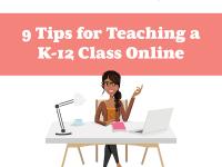 9 Tips for Teaching K-12 Online Due to Coronavirus School Closures