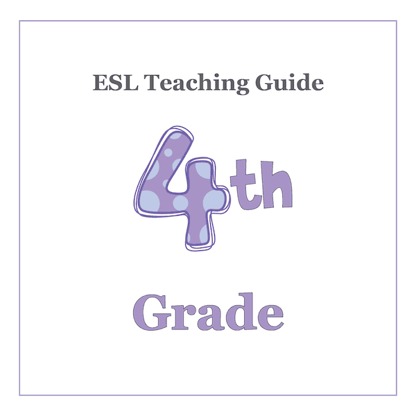 4th Grade ESL Teaching Curriculum Guide and Resources