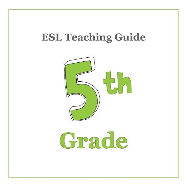 ESL Teaching Curriculum Guide - 5th Grade