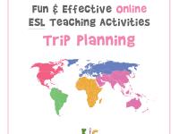 Fun and Effective Online ESL Teaching Activity Google Maps Trip Planning (600x600)
