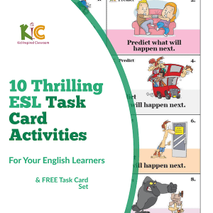 10 Thrilling ESL Task Card Activities to Get Amazing Results from Your ELLs