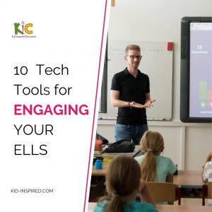 10 Tech Tools for Engaging Your ELLs