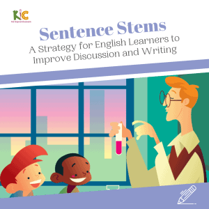 Sentence Stems: Can They Improve Your English Learners' Discussion and Writing?
