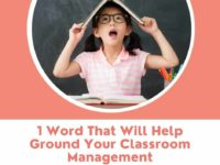 1 Word for Classroom Management