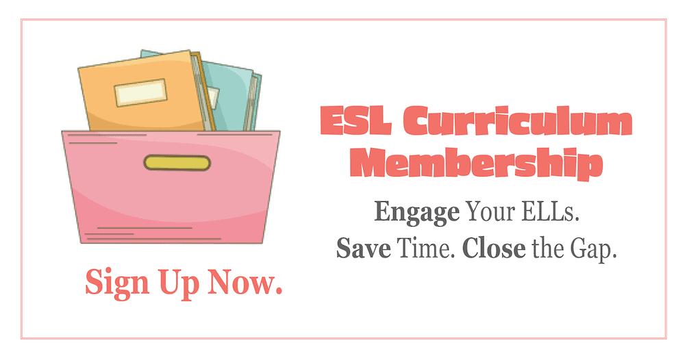 ESL Teaching Curriculum Membership for ELL Teachers