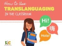 How to Use Translanguaging in the Classroom